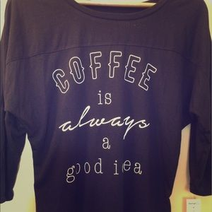 Fifth Sun Tops - Coffee is always a good idea tee shirt NWT