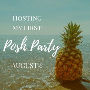 Tops - Hosting a Posh Party AUGUST 6 at 9 PM CST/7 PM PST