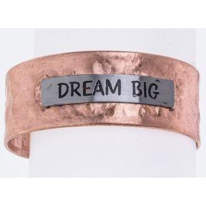 Jewelry - DREAM BIG • Metal Wrist Cuff