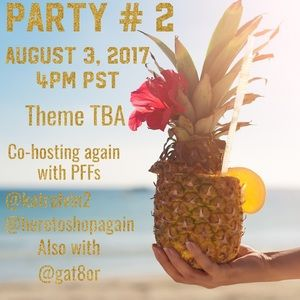 Other - PARTY WITH US!  8/3/17 4PM PST