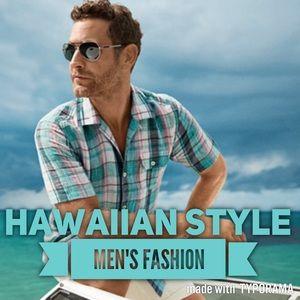 Hawaiian Style Men's Fashion