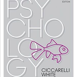 FIFTH EDITION PSYCHOLOGY BOOK BY CICCARELLI WHITE