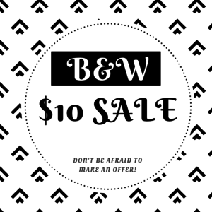 Other - B&W $10 SALE! | Or best offer.