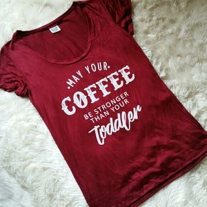 Tops - May Your Coffee Be Stronger Than Your Toddler Tee