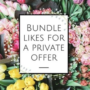 Bundle your likes & I'll send you an offer!