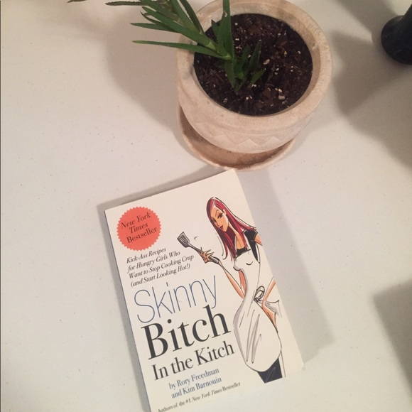 Other - Skinny Bitch cookbook