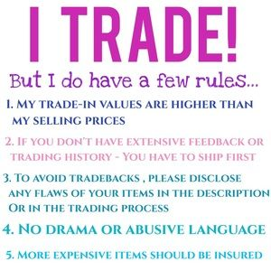 Accessories - • My Fair Trading Policy • NO EXCEPTIONS •