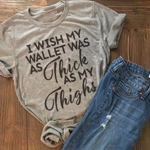 Ash Gray Thick As My Thighs Graphic Tee T-Shirt