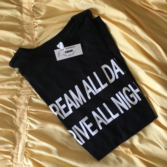 Wish You Were Northwest Tops - NWT ✨ DREAM ALL DAY DRIVE ALL NIGHT T-Shirt