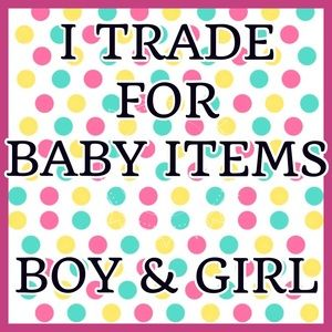 Other - Trade for baby items
