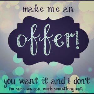 Make me a offer 😊