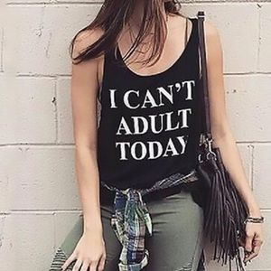 "Medium Black ""I Cant Adult Today"" Tank Top"