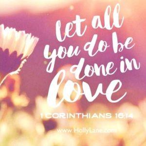 Other - ✝️ 1 Corinthians 16:14