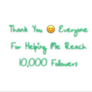Accessories - Thank you everyone for getting me to 1️⃣0️⃣K
