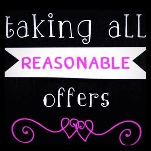 All reasonable offers accepted 💖
