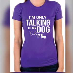 Tops - ✅✅Only Talking to my Dog Graphic Tee✅✅