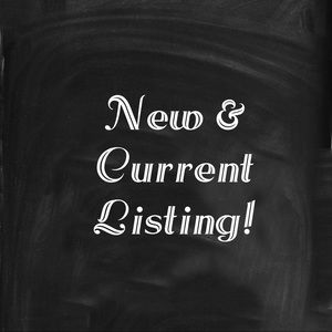 New & current listings