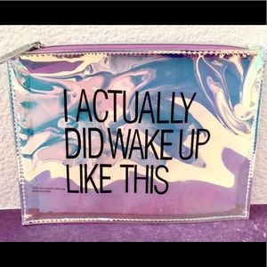 'I Actually Did Wake Up Like This' Iridescent Holographic Cosmetics Travel Bag
