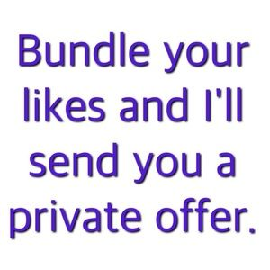 Other - Bundle your likes, I'll send you an offer