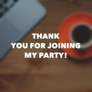 Other - Thank you for joining my second party!