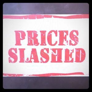 All prices just slashed!!
