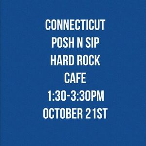 Other - Connecticut POSH N SIP Foxwoods October 21st