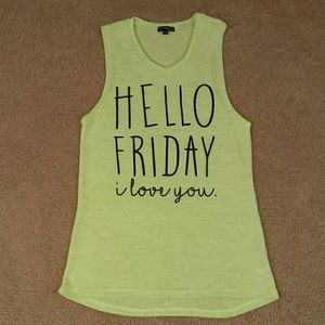 """HELLO FRIDAY "" i love you top size med/lg"