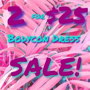 Dresses & Skirts - 2 for $25 Bodycon Dress Sale‼️ Shop NOW‼️
