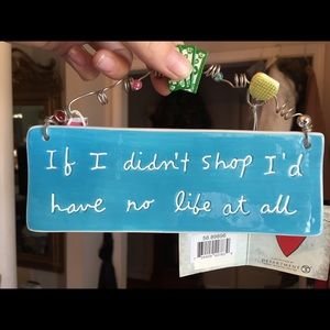 Other - NWT life motto decorative sign