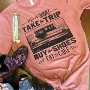 "Tops - Fun and fabulous ""life is short"" t-shirt"