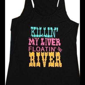 Funny Tee Tank Top Tank Killin My Liver On river