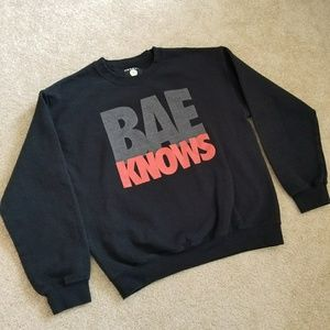 Bae Knows Black Sweatshirt Sz Medium