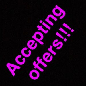 Accepting offers on anything in my closet!!!