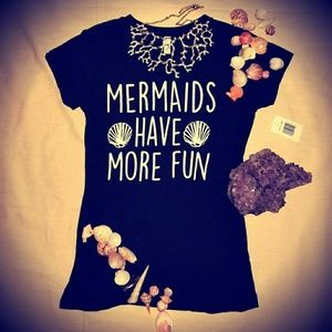 """Tops - 🌊""""Mermaids Have More Fun""""🌊 Fitted Tee Shirt"""