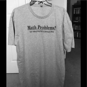 "Other - Men's ""Math Problems?"" Tee Shirt"