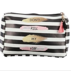 Makeup/ pencil Accessory Don't Kill My Vibe bag
