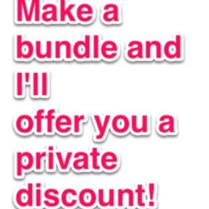 I offer private discounts on bundles!!