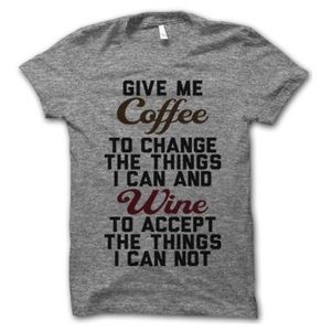 Give Me Coffee ☕️ and Wine 🍷 T-Shirt Funny Sassy