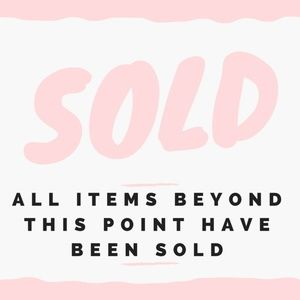 SOLD. All items beyond this point have been sold