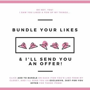 Bundle your likes and I'll send an offer!