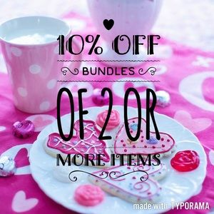 10% Off Of Bundles Of 2 Or More Items