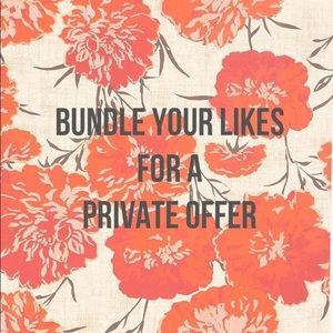 Other - Bundle Your Likes, & I will send a private offer!