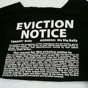 de354c067851d Cafepress Tops - 🍼Baby Eviction Notice Maternity Tshirt