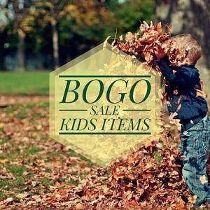 KIDS BOGO SALE