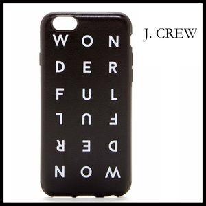 ⭐️⭐️ J. Crew iPhone 6 Case ' Wonderful '
