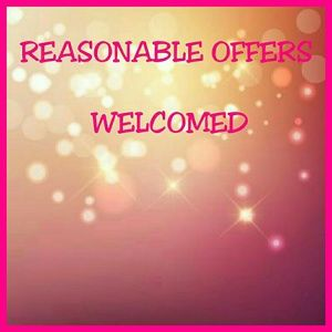 REASONABLE OFFERS WELCOMED