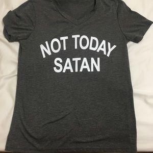 Not today Satan v neck