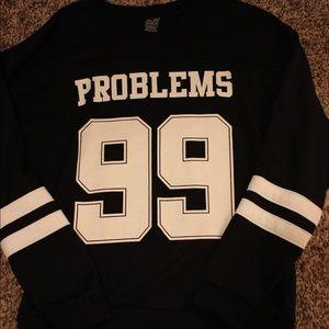 99 Problems Crewneck