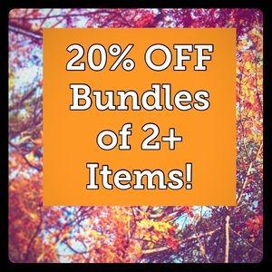 Other - BUNDLES!!! 20% OFF Bundles of 2+ Items!!!