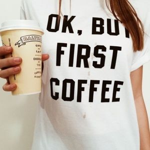 ☕️Ok But First Coffee Shirt☕️
